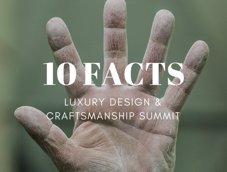 10 Things You Need to Know Before Luxury Design Craftsmanship Summit_5